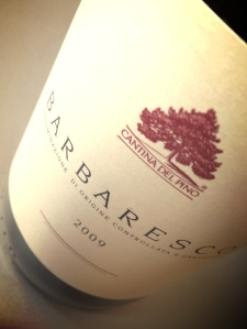 Cantina del Pino 2009 Barbaresco is delicious!